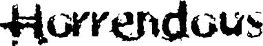 Horrendous Font