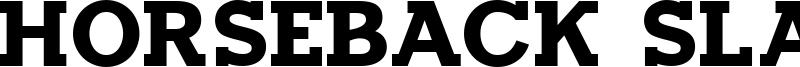 Horseback Slab Font