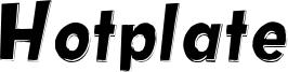 Hotplate Font