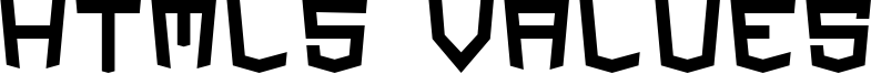 HTML5 Values Font