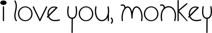 I Love You, Monkey Font