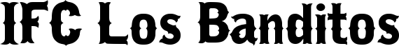 IFC Los Banditos Font