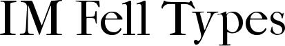 IM Fell Types Font