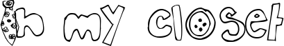 In my closet Font