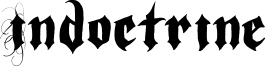Indoctrine Font