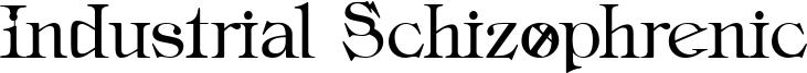 Industrial Schizophrenic Font