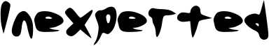 Inexperted Font
