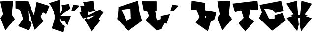 InK's ol' Bitch Font