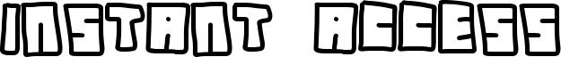 Instant Access Font
