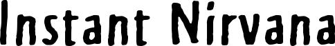 Instant Nirvana Font