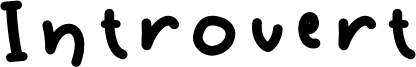 Introvert Font