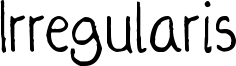 Irregularis Font