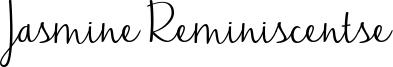 Jasmine Reminiscentse.ttf
