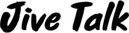 Jive Talk Font