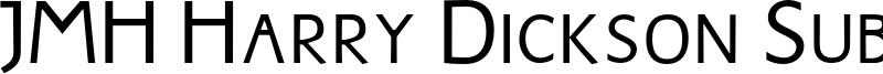 JMH Harry Dickson Subs Font
