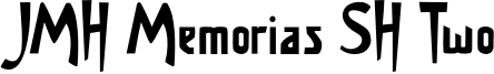 JMH Memorias SH Two Font