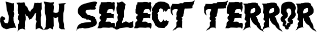 JMH Select Terror Font