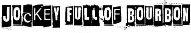 Jockey Full Of Bourbon Font