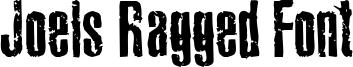 Joels Ragged Font Font