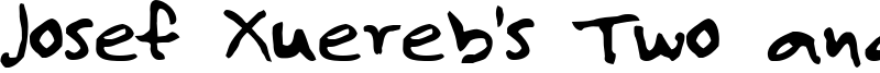 Josef Xuereb's Two and a Half Men Font