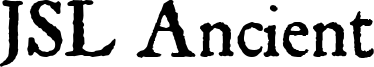 JSL Ancient Font