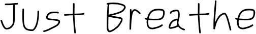Just Breathe Font