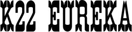 K22 Eureka Font
