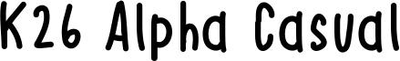 K26 Alpha Casual Font