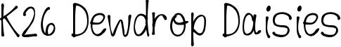 K26 Dewdrop Daisies Font