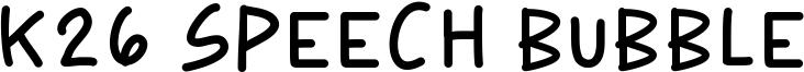 K26 Speech Bubble Font