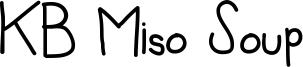 KB Miso Soup Font