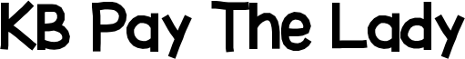 KB Pay The Lady Font