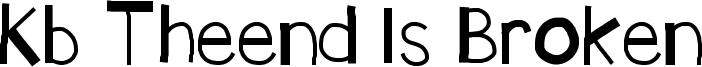 Kb Theend Is Broken Font