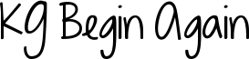 KG Begin Again Font
