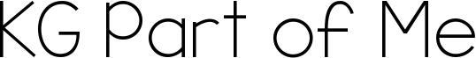 KG Part of Me Font