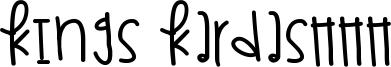Kings Kardashhh Font