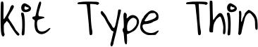 Kit Type Thin Font