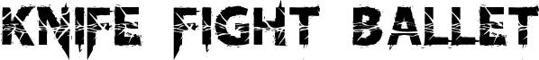 Knife Fight Ballet Font