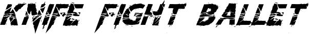 KnifeFightBallet-Italic.otf