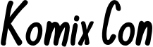 KomixCon-Bold Italic.otf