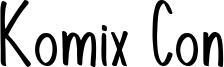 Komix Con Font