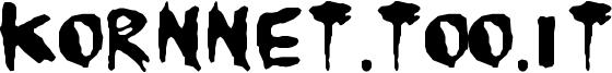 kornnet-too-it_TALITM.ttf