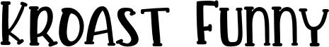 Kroast Funny Font