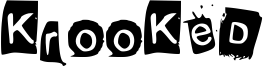 KrooKed Font