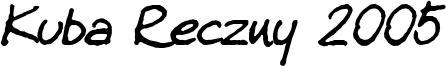 Kuba Reczny 2005 Font