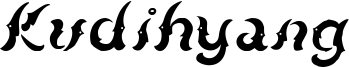 Kudihyang Font