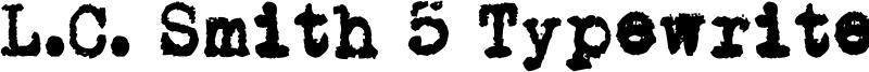 L.C. Smith 5 Typewriter Font