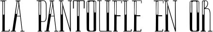 La pantoufle en or Font