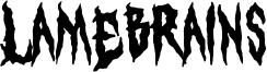 Lamebrains Font
