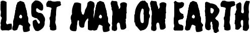 Last Man on Earth Font